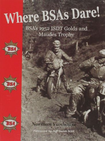 Where BSAs Dare! BSA's 1952 ISDT Golds and Maudes Trophy, by Norman Vanhouse